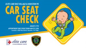 Car Seat Check by Houston PD and Elite Care